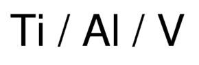 Ti6 Al4 V (Al, V)